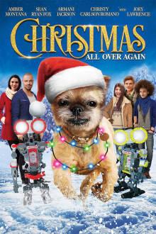 Christmas All Over Again The Movie