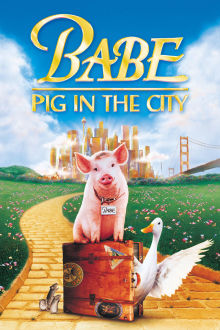 Babe: Pig in the City The Movie