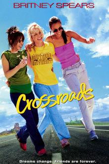 Crossroads The Movie