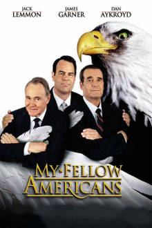My Fellow Americans The Movie
