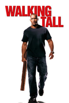 Walking Tall The Movie