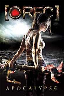 [Rec] 4: Apocalypse (VF) The Movie