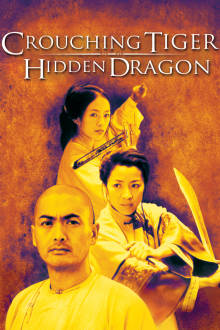 Crouching Tiger, Hidden Dragon The Movie