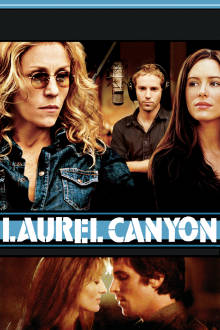 Laurel Canyon The Movie