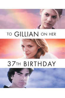 To Gillian on Her 37th Birthday The Movie