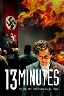 13 Minutes (German | English Subtitles) The Movie