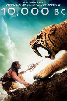 10,000 B.C. The Movie