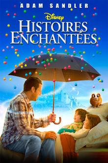 Histoires enchantées The Movie
