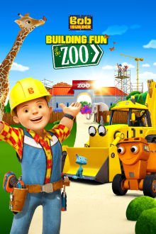 Bob The Builder: Building Fun At The Zoo The Movie