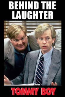 Tommy Boy: Behind The Laughter The Movie