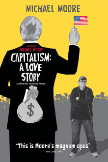 Capitalism: A Love Story The Movie