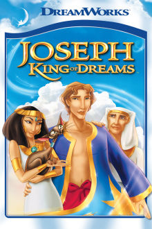 Joseph: King of Dreams The Movie