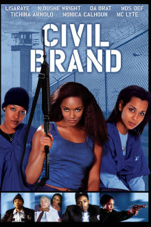 Civil Brand The Movie