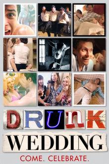 Drunk Wedding The Movie