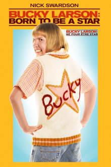 Bucky Larson: Born to Be a Star The Movie