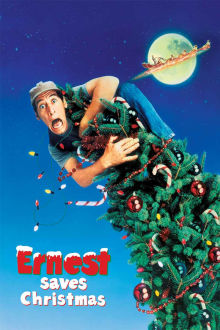 Ernest Saves Christmas The Movie