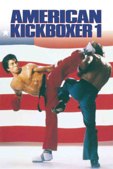 American Kickboxer 1 The Movie