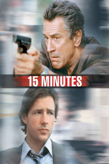 15 Minutes The Movie