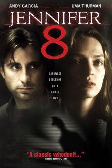 Jennifer 8 The Movie