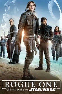 Rogue One: A Star Wars Story (VF) The Movie