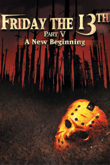 Friday the 13th Part V:  A New Beginning The Movie