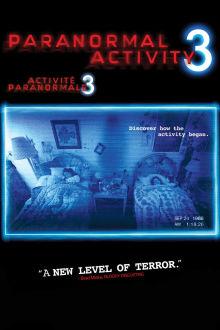 Activité paranormale 3 The Movie