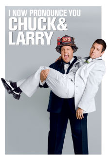 I Now Pronounce You Chuck & Larry The Movie