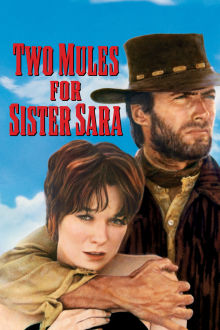 Two Mules For Sister Sara The Movie