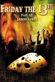 Friday the 13th Part VI: Jason Lives The Movie