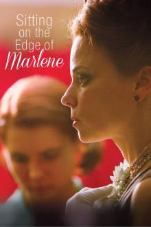 Sitting on the Edge of Marlene The Movie
