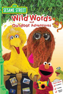 Sesame Street: Wild Words and Outdoor Adventures The Movie