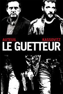 Le guetteur The Movie