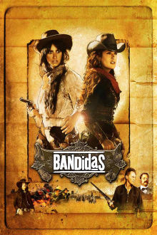 Bandidas The Movie