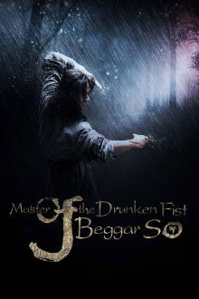 Master Of The Drunken Fist: Beggar So The Movie