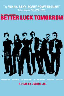 Better Luck Tomorrow The Movie