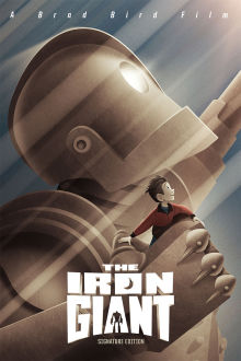 The Iron Giant (Signature Edition) The Movie