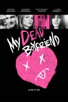 My Dead Boyfriend The Movie