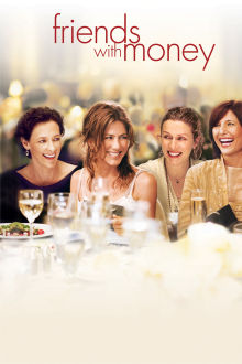 Friends With Money The Movie