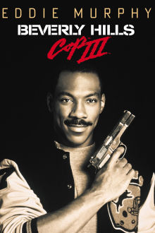Beverly Hills Cop III The Movie
