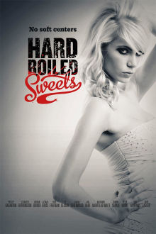 Hard-Boiled Sweets The Movie