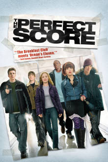 The Perfect Score The Movie