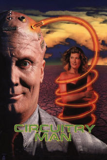 Circuitry Man The Movie