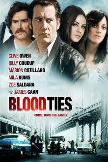 Blood Ties The Movie