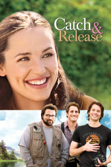 Catch and Release The Movie