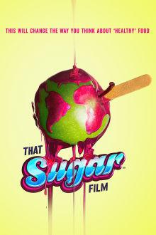 That Sugar Film The Movie
