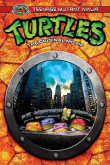 Teenage Mutant Ninja Turtles The Movie