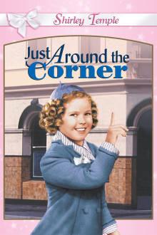 Just Around the Corner The Movie