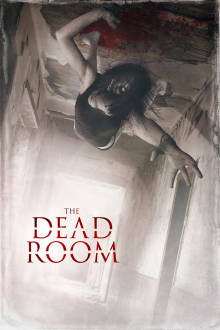 The Dead Room The Movie