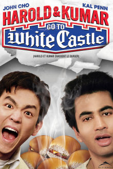 Harold & Kumar Go to White Castle The Movie