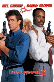 Lethal Weapon 3 The Movie